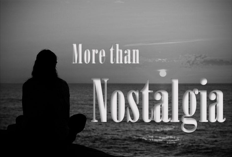 nostalgia2